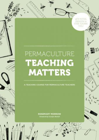 Permaculture Teaching Matters